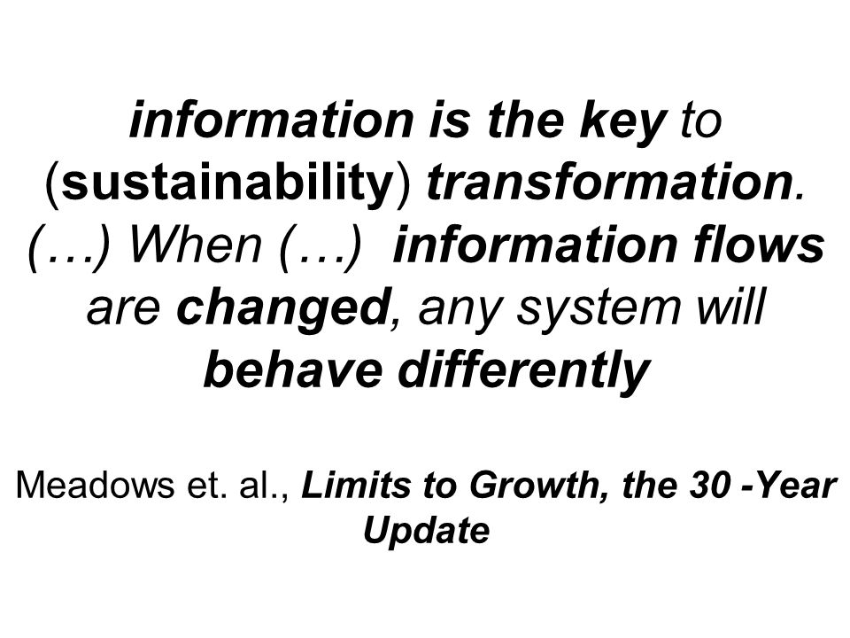 information is the key to (sustainability) transformation