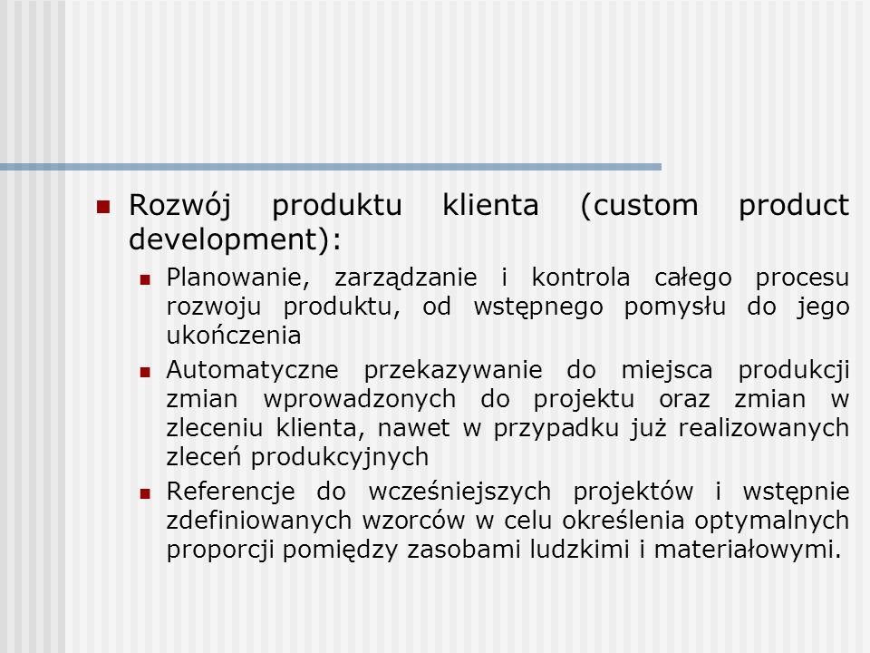 Rozwój produktu klienta (custom product development):