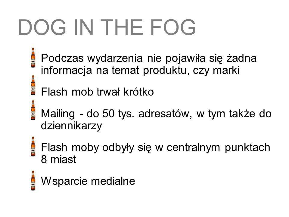 DOG IN THE FOG Flash mob trwał krótko