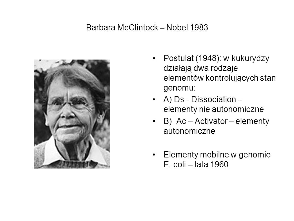 Barbara McClintock – Nobel 1983