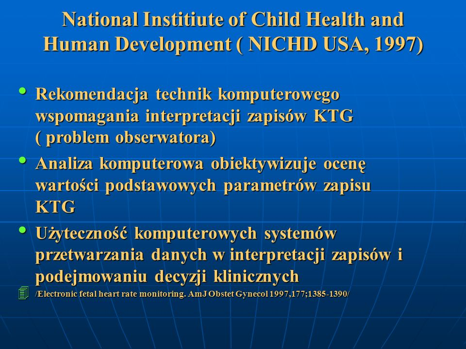 National Institiute of Child Health and Human Development ( NICHD USA, 1997)