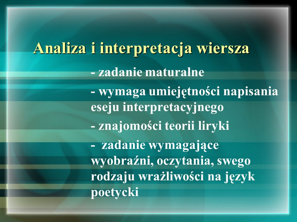 Analiza I Interpretacja Wiersza Etapy Ppt Video Online