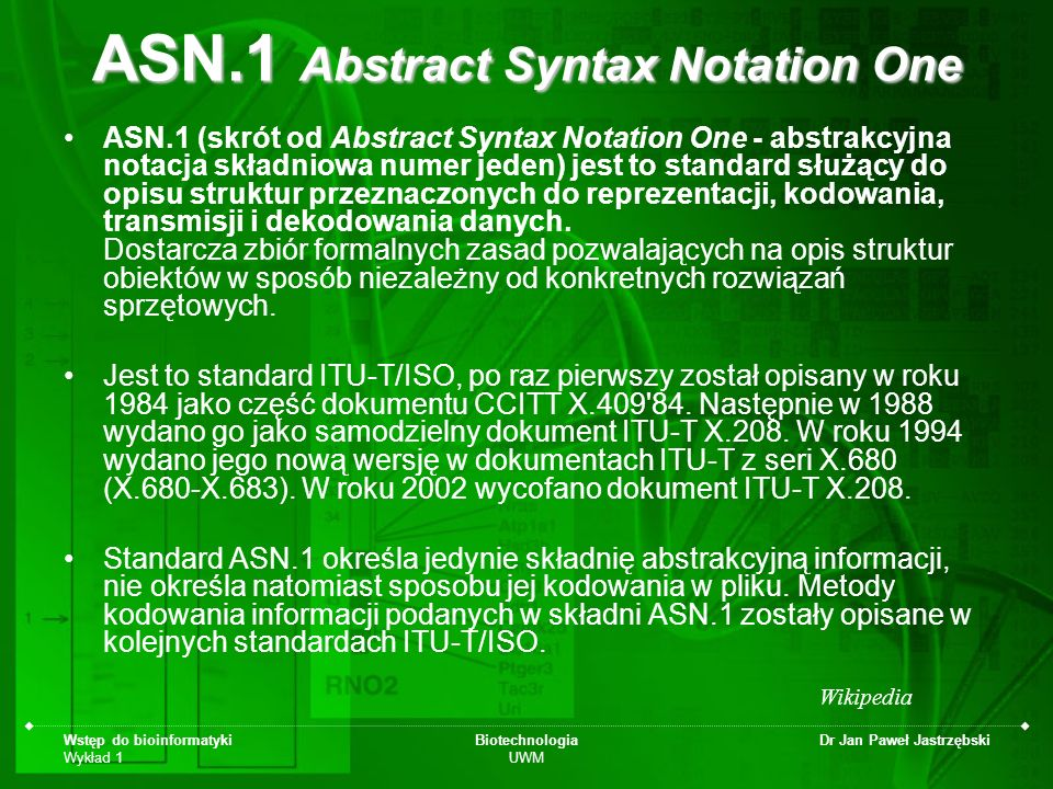 ASN.1 Abstract Syntax Notation One