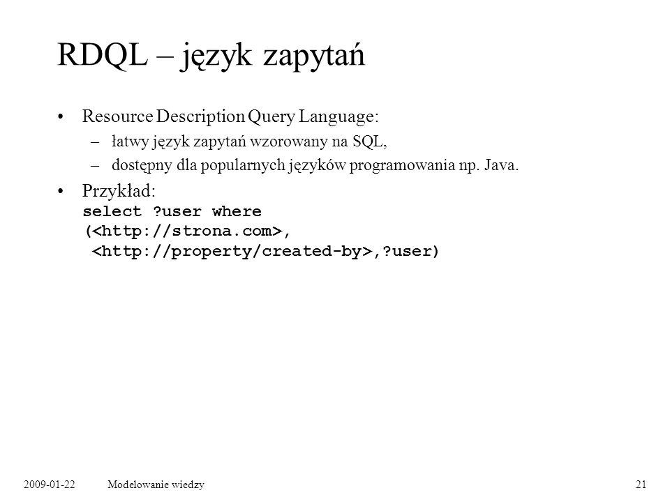 RDQL – język zapytań Resource Description Query Language: