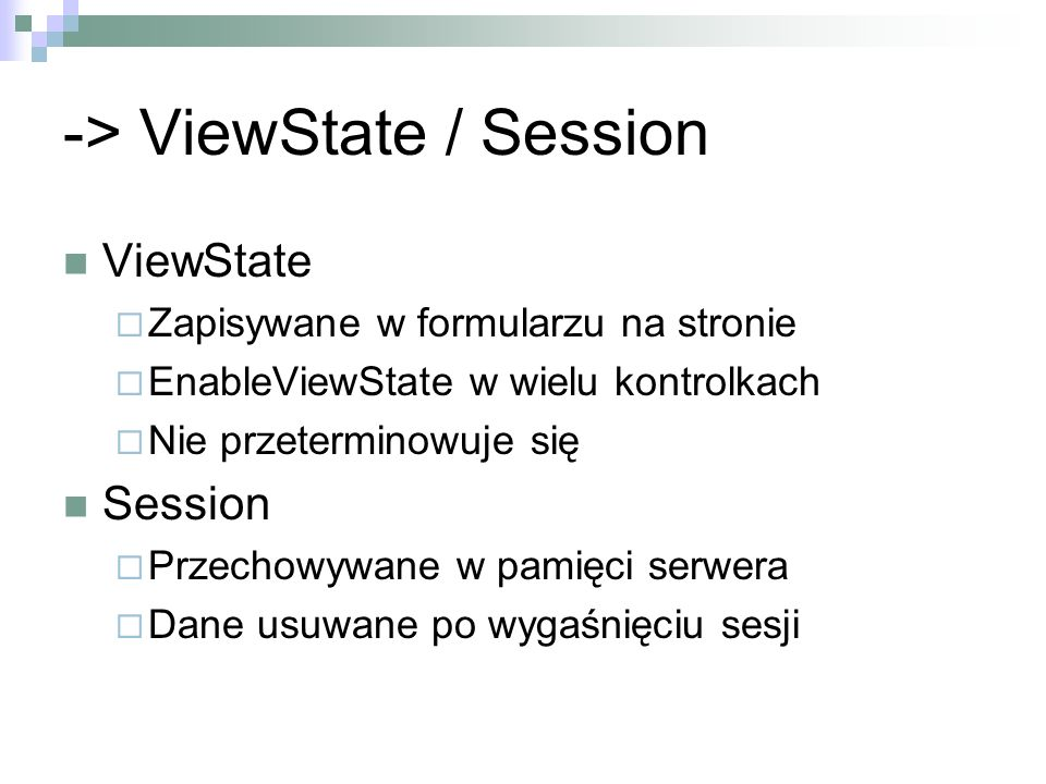 -> ViewState / Session
