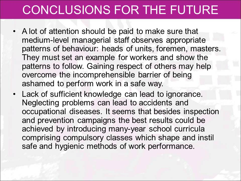 CONCLUSIONS FOR THE FUTURE