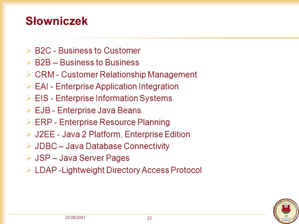Słowniczek B2C - Business to Customer B2B – Business to Business