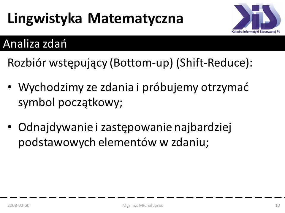 Rozbiór wstępujący (Bottom-up) (Shift-Reduce):