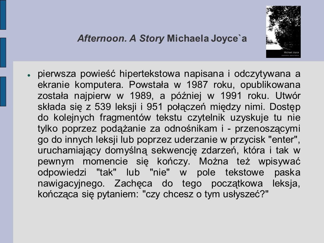 Afternoon. A Story Michaela Joyce`a
