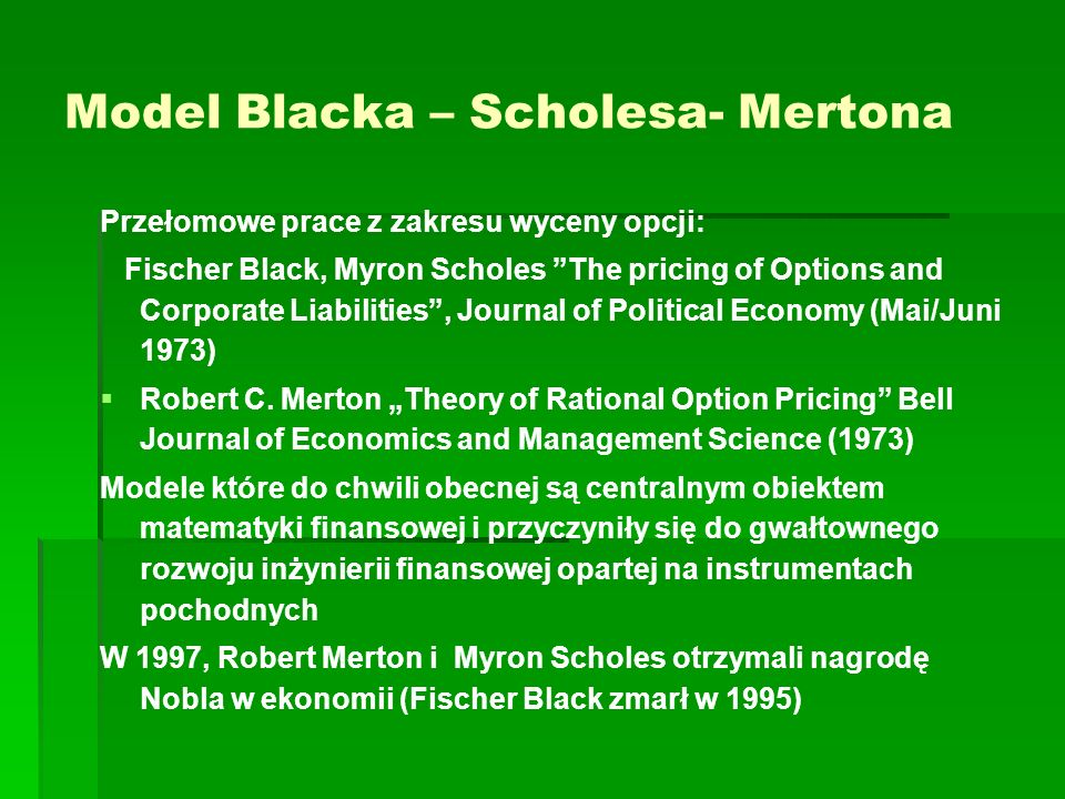 Model Blacka – Scholesa- Mertona