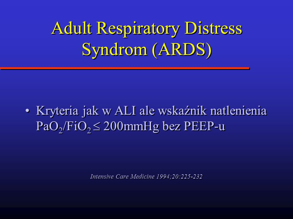 Adult Respiratory Distress Syndrom (ARDS)