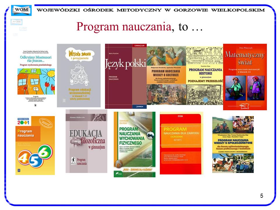 Program nauczania, to …