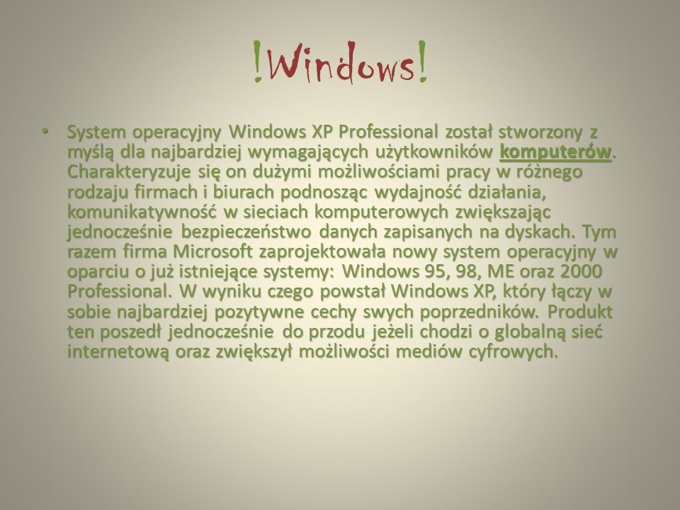 !Windows!