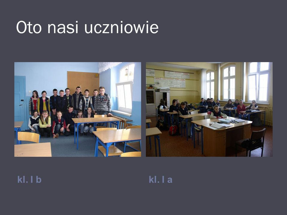 Oto nasi uczniowie kl. I b kl. I a