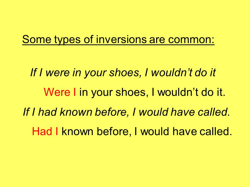 Some types of inversions are common: