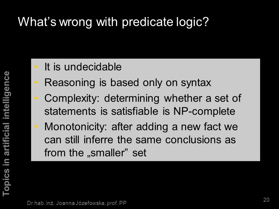 What's wrong with predicate logic