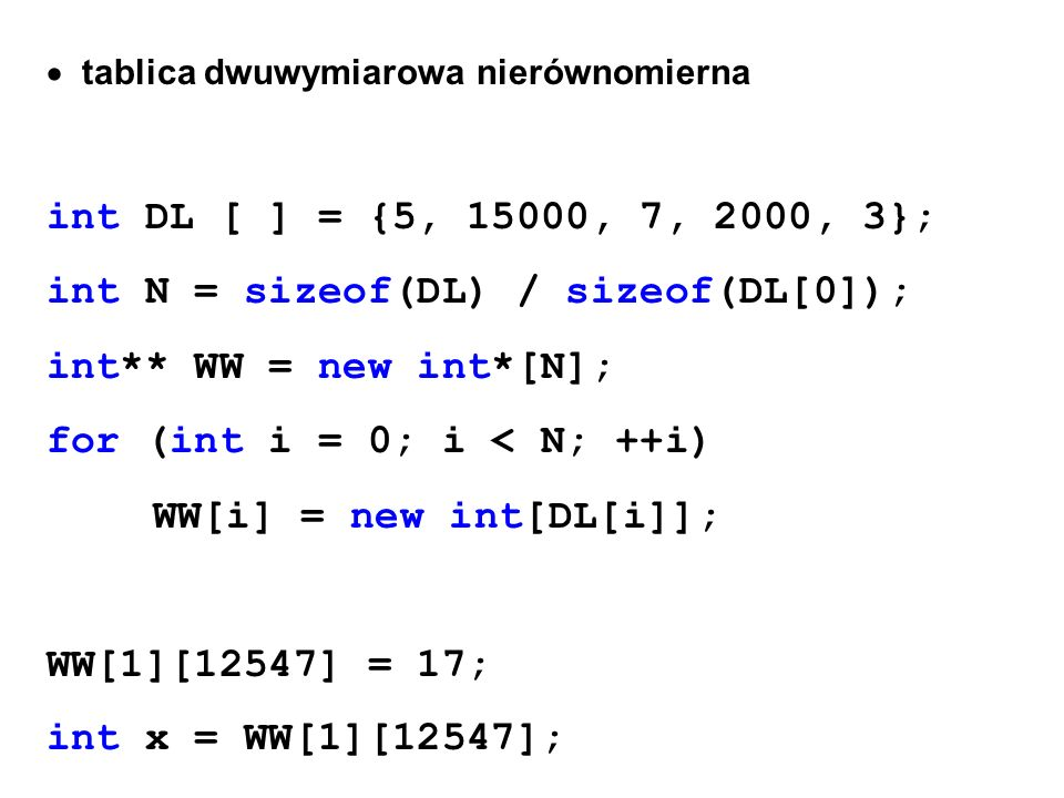 int N = sizeof(DL) / sizeof(DL[0]); int** WW = new int*[N];