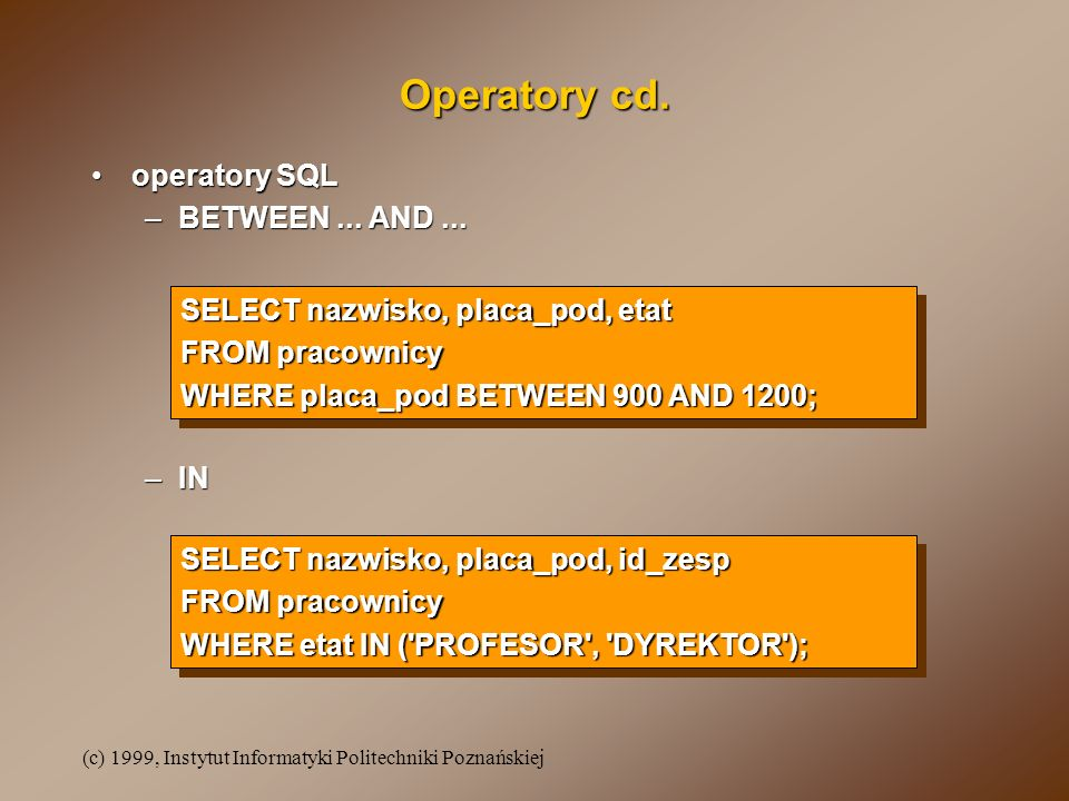 Operatory cd. operatory SQL BETWEEN ... AND ...