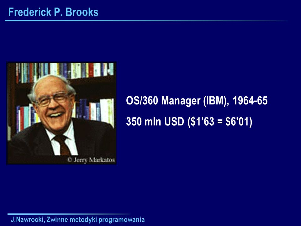 Frederick P. Brooks OS/360 Manager (IBM), 1964-65