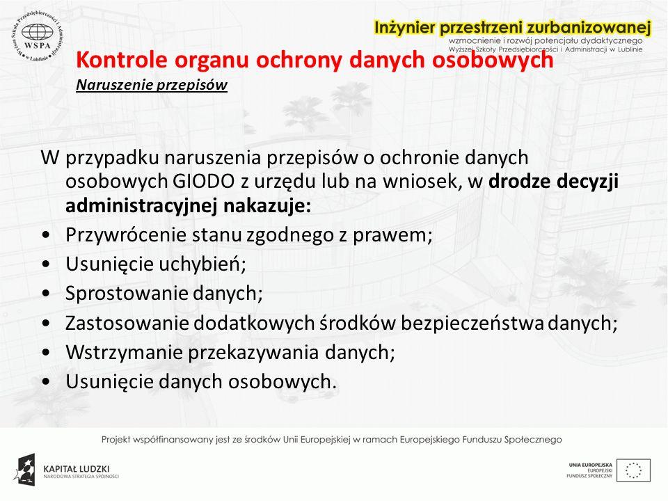 6d08b2df7208e6 Kontrole organu ochrony danych osobowych Naruszenie przepisów