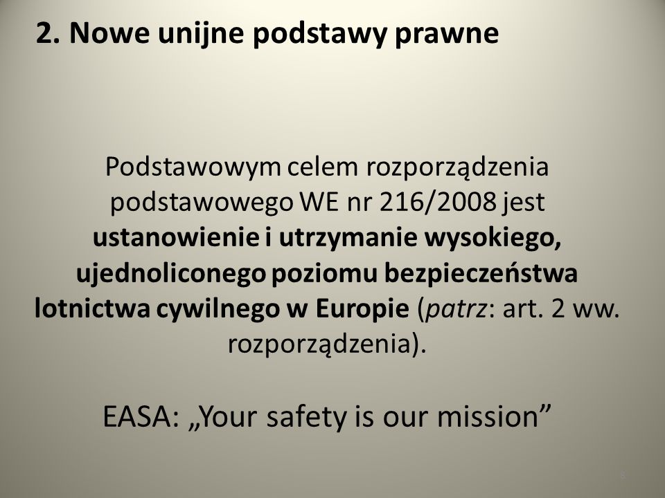 "EASA: ""Your safety is our mission"