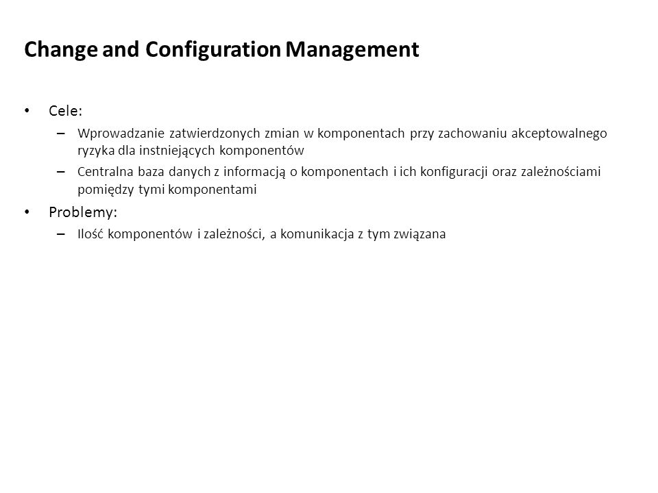 Change and Configuration Management