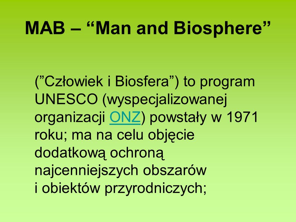 MAB – Man and Biosphere