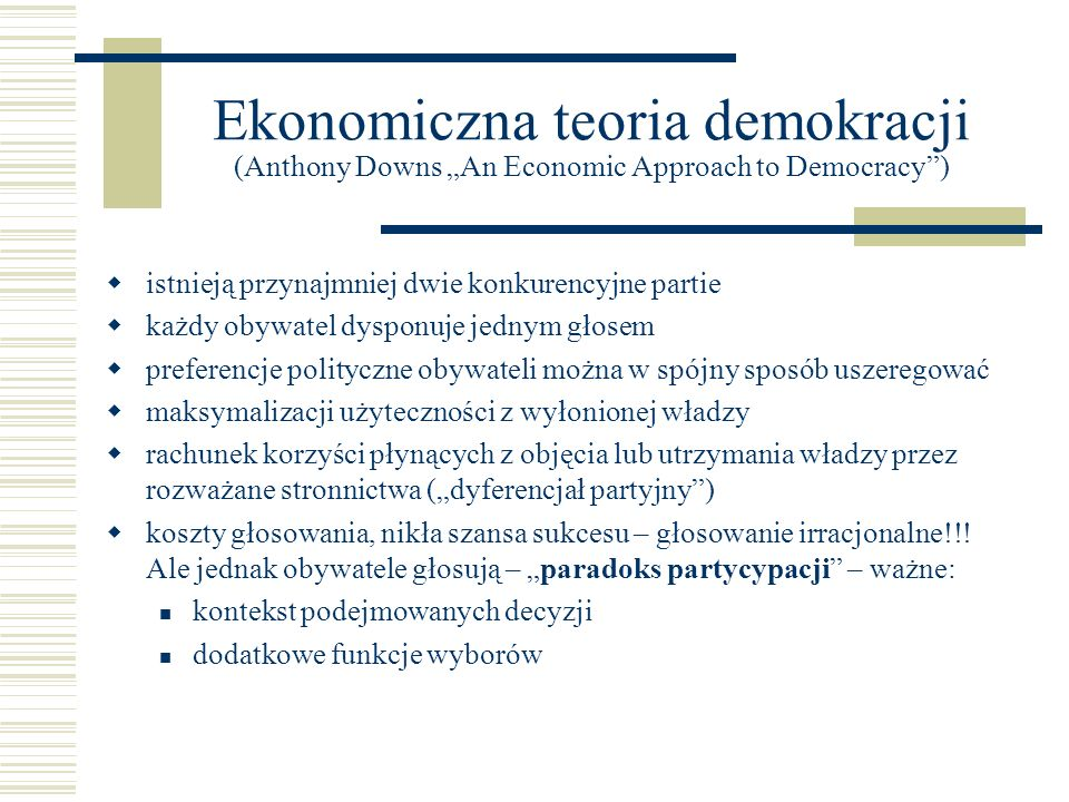 "Ekonomiczna teoria demokracji (Anthony Downs ""An Economic Approach to Democracy )"