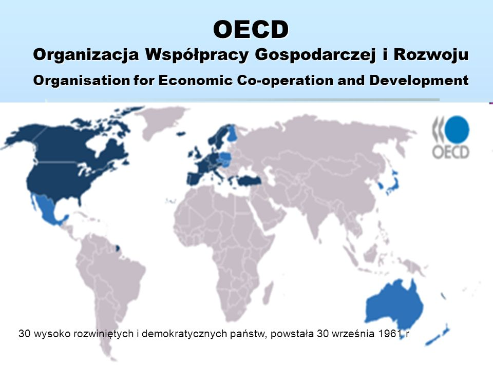 OECD Organizacja Współpracy Gospodarczej i Rozwoju Organisation for Economic Co-operation and Development