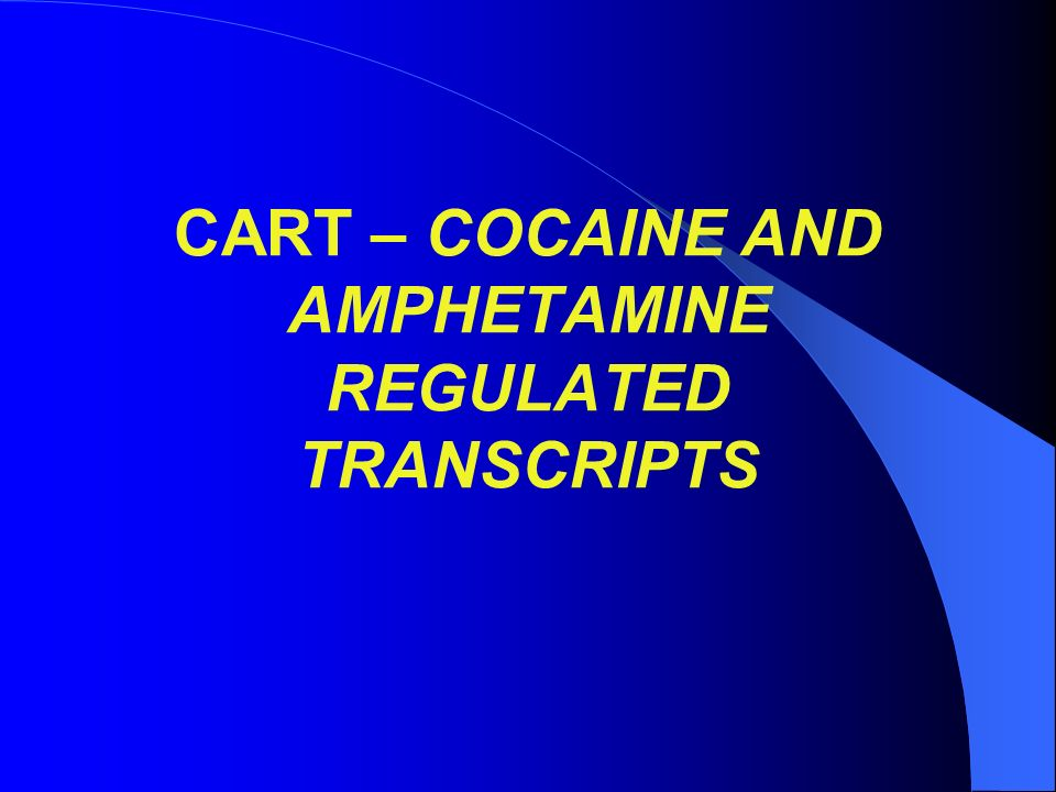 CART – COCAINE AND AMPHETAMINE REGULATED TRANSCRIPTS