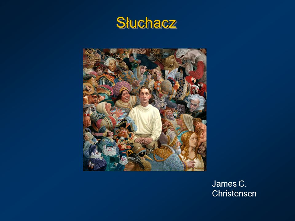 Słuchacz James C. Christensen