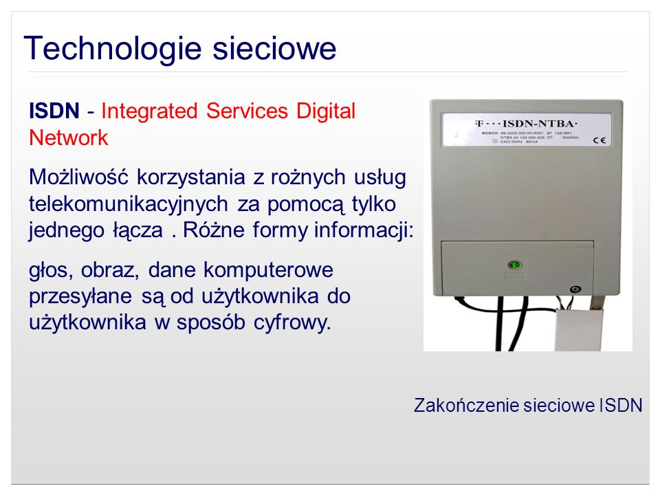 Technologie sieciowe ISDN - Integrated Services Digital Network