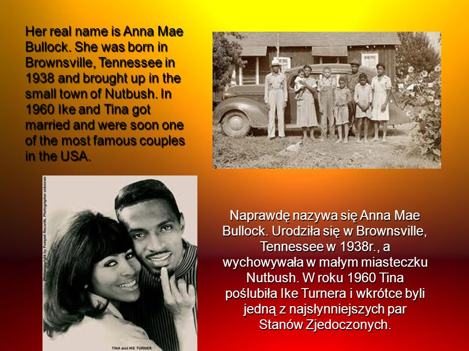 Her real name is Anna Mae Bullock