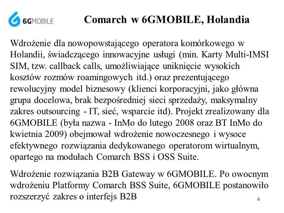 Comarch w 6GMOBILE, Holandia