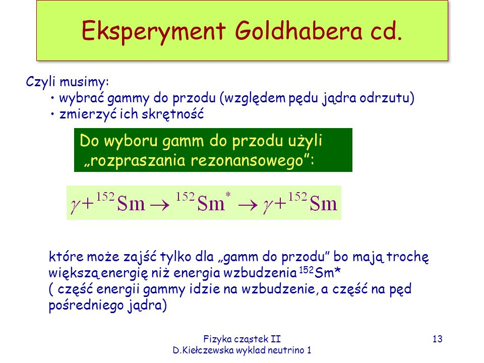 Eksperyment Goldhabera cd.
