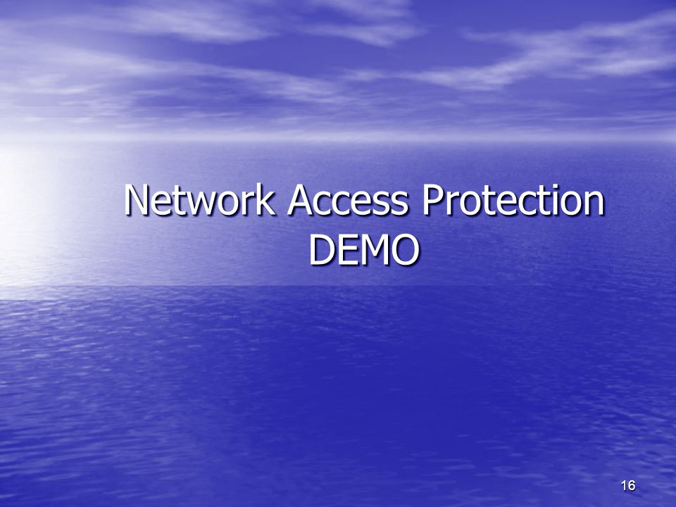 Network Access Protection DEMO