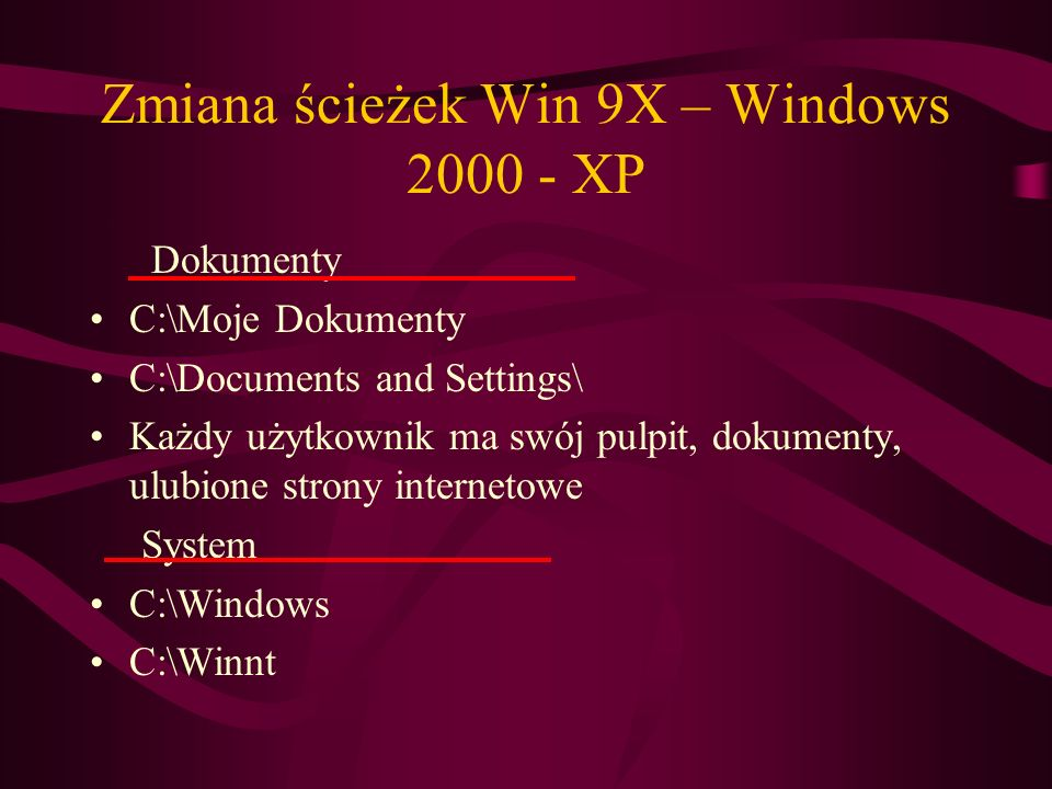 Zmiana ścieżek Win 9X – Windows XP