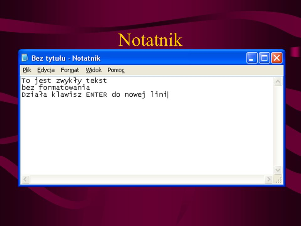 Notatnik Notatnik – ścieżka C:\WINDOWS\notepad.exe