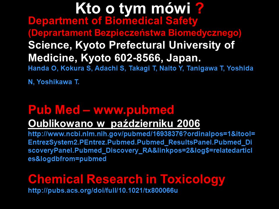 Kto o tym mówi Pub Med –   Chemical Research in Toxicology