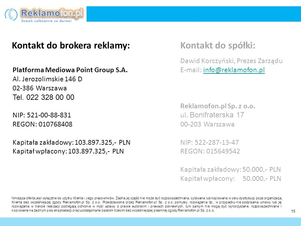 Kontakt do brokera reklamy: Kontakt do spółki: