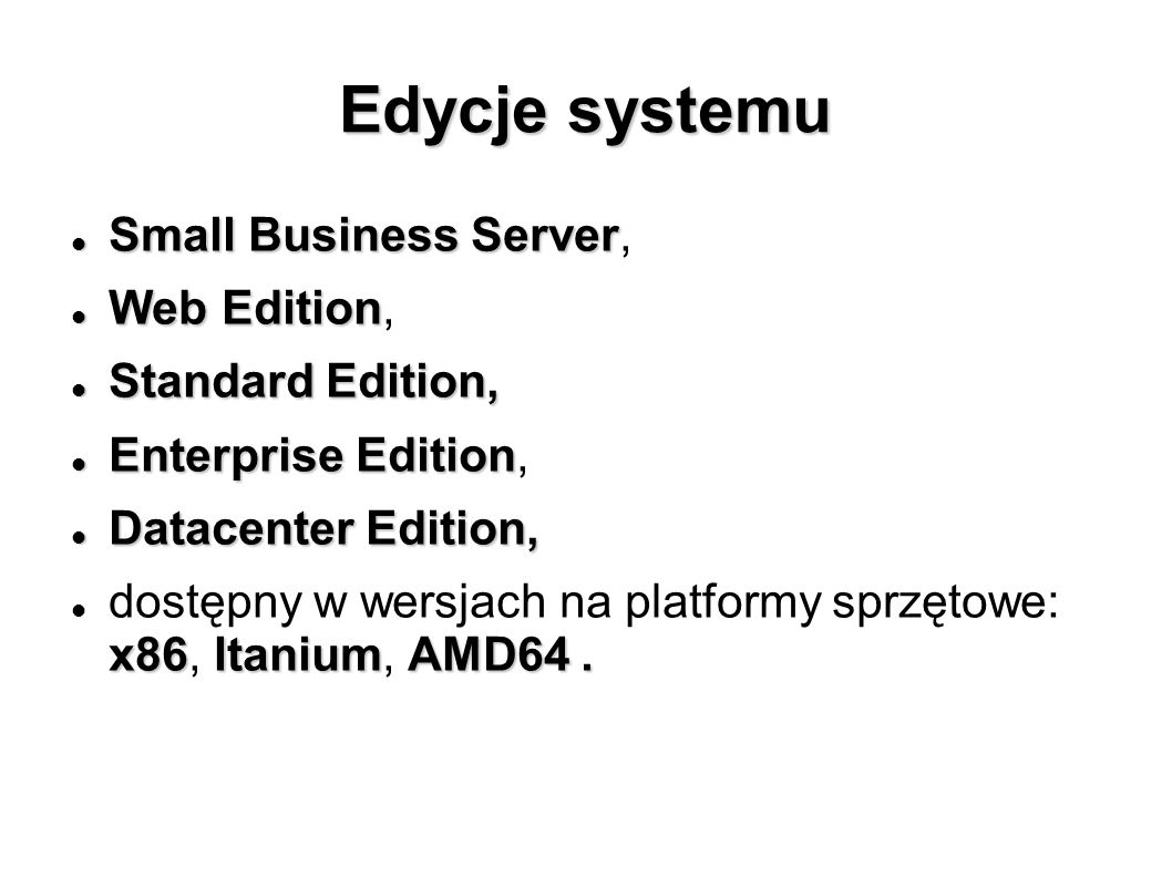 Edycje systemu Small Business Server, Web Edition, Standard Edition,