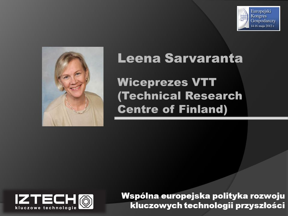 Leena Sarvaranta Wiceprezes VTT (Technical Research Centre of Finland)
