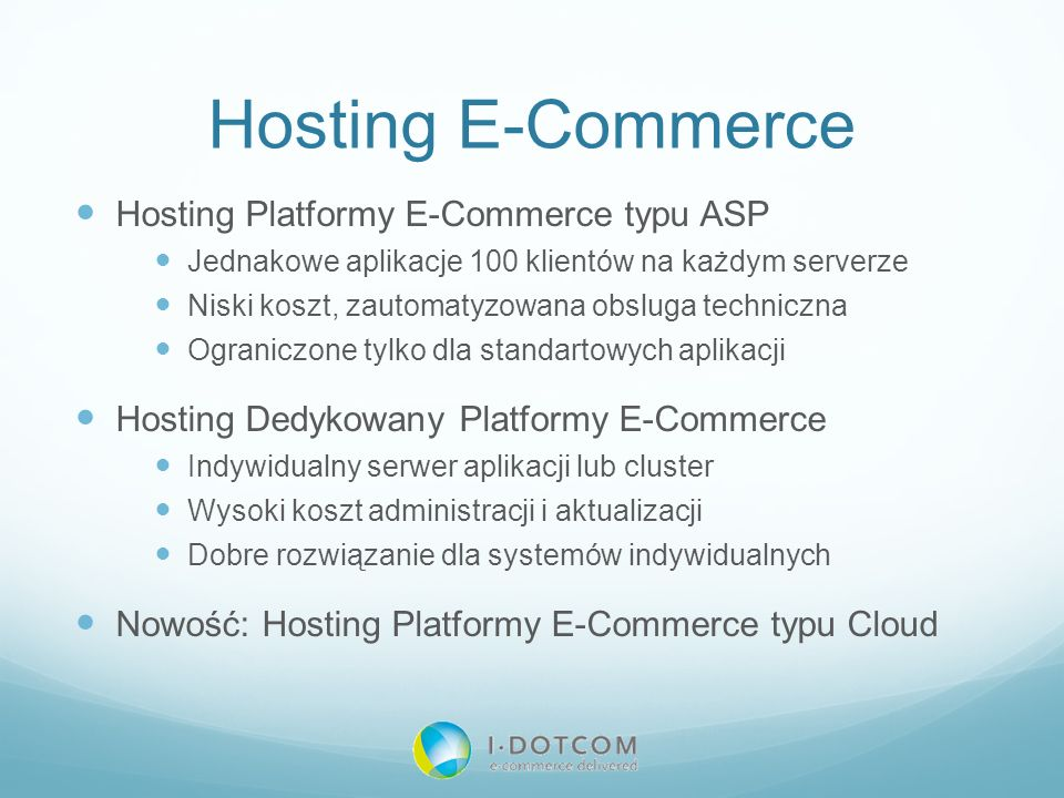 Hosting E-Commerce Hosting Platformy E-Commerce typu ASP