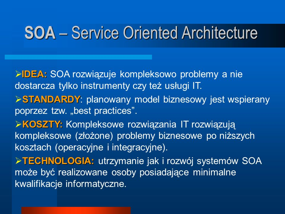 SOA – Service Oriented Architecture