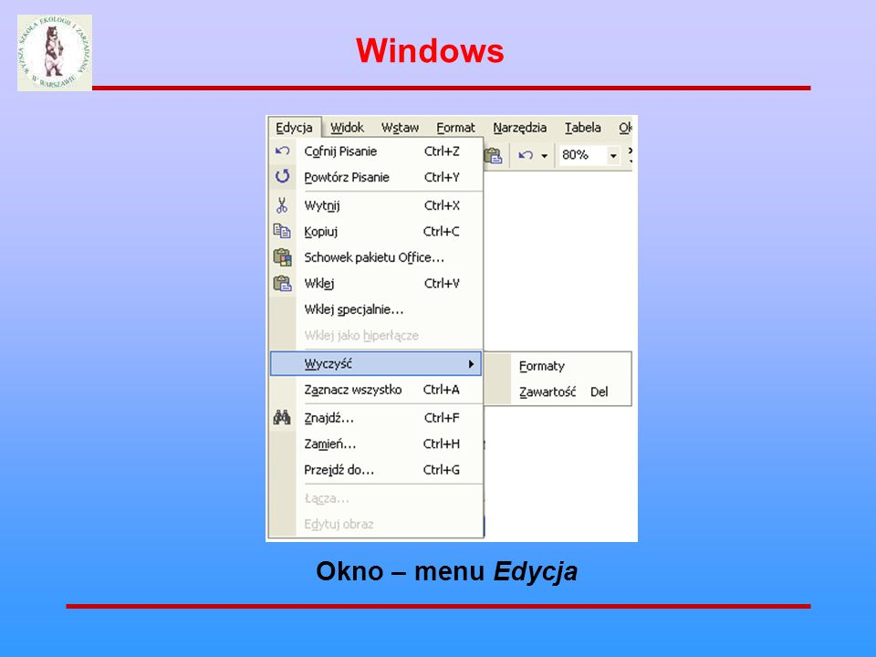 Windows Okno – menu Edycja