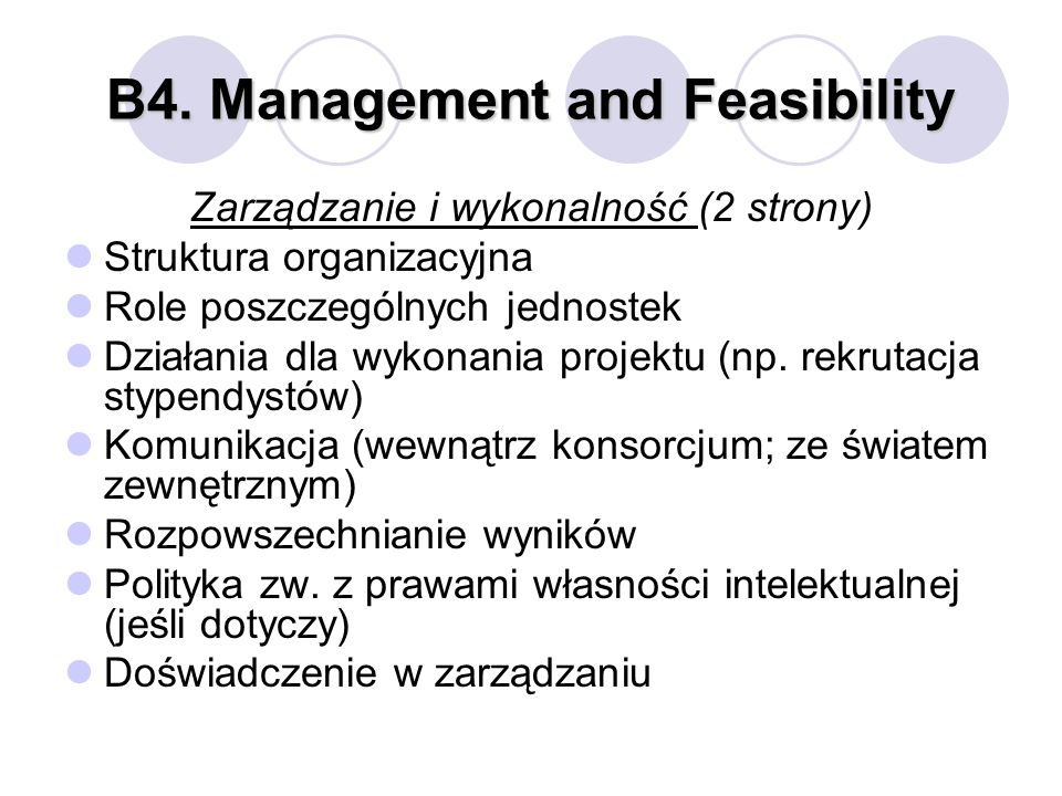 B4. Management and Feasibility
