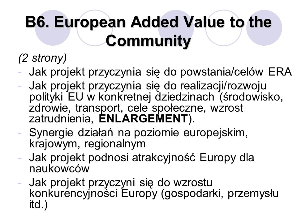 B6. European Added Value to the Community