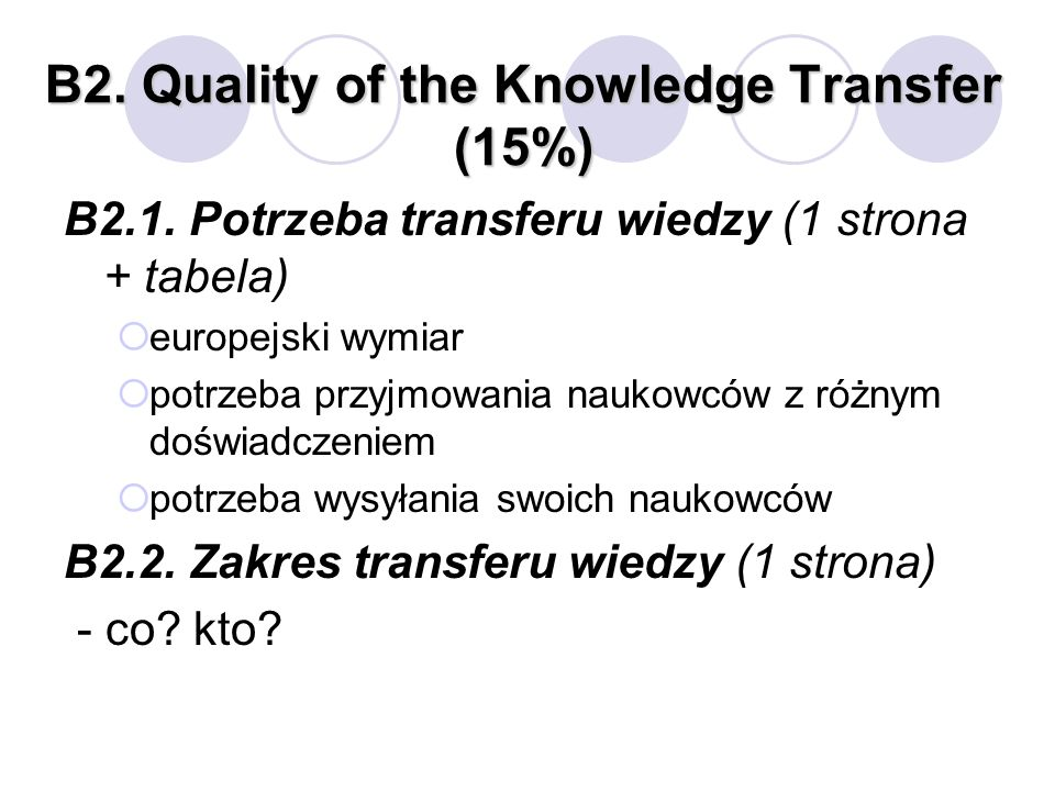 B2. Quality of the Knowledge Transfer (15%)