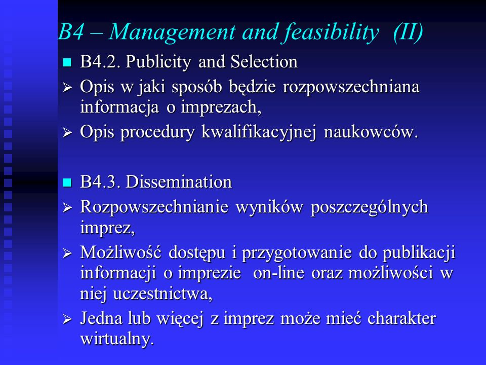 B4 – Management and feasibility (II)