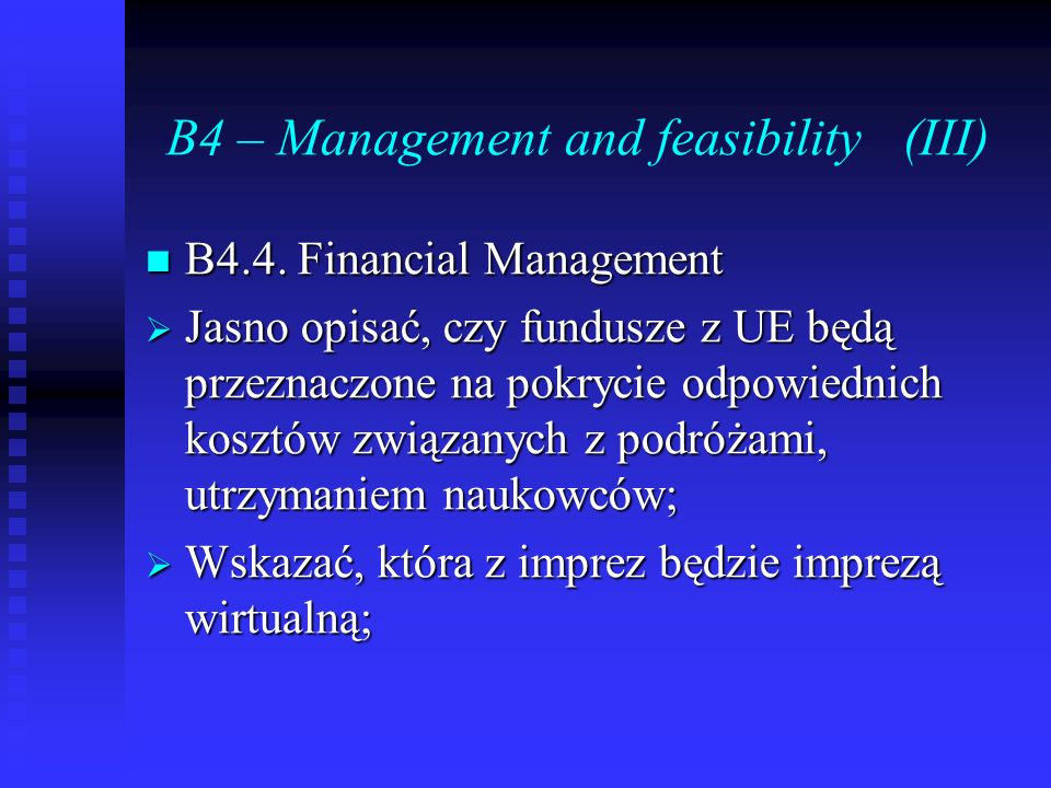 B4 – Management and feasibility (III)